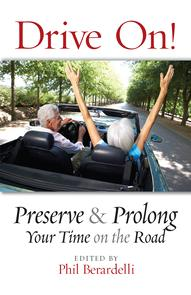 Drive On! Preserve and Prolong Your Time on the Road